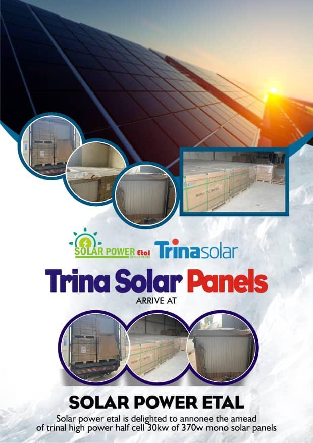 TRINA SOLAR PANELS ARRIVE AT SOLAR POWER ETAL